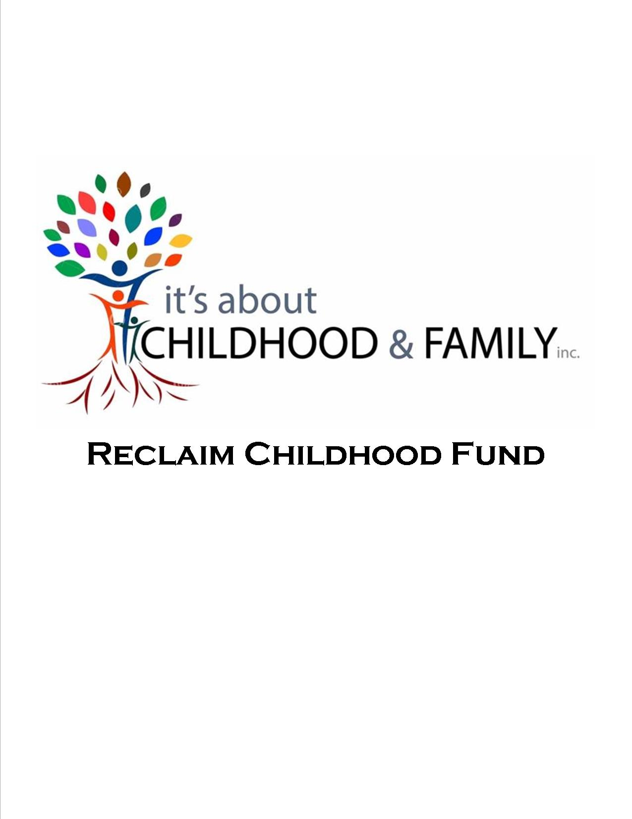 Reclaim Childhood Fund